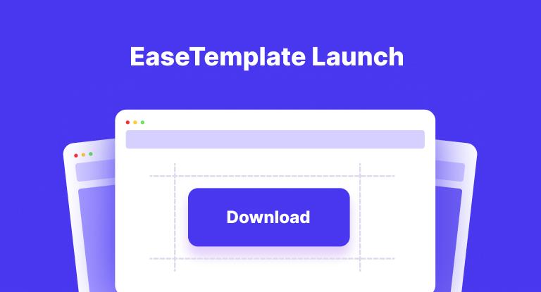 EaseTemplate Startup For Designer and developer