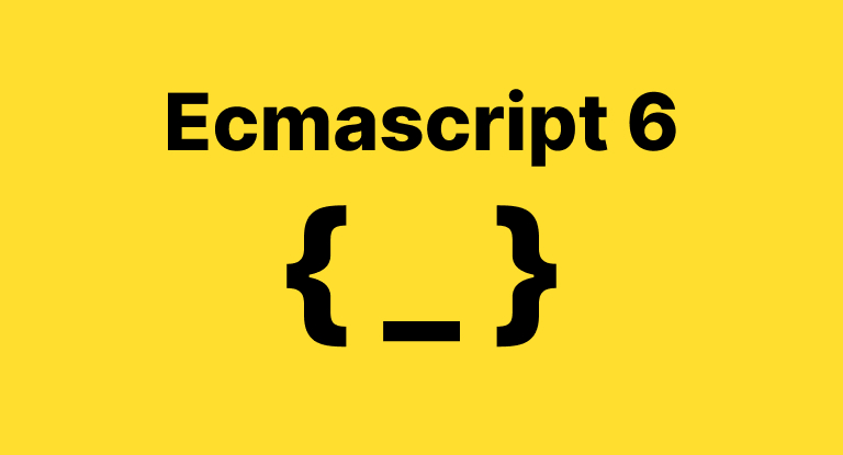 Made Easy - Ecmascript 6