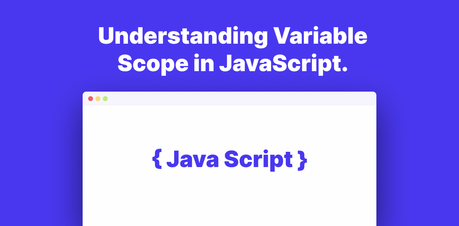 understanding variable scope in Javascript